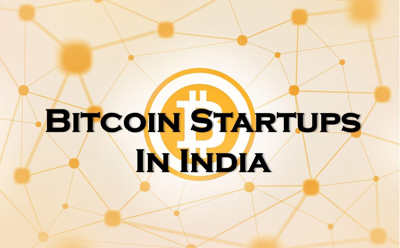 bitcoin startup india)